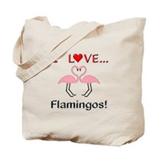 I Love Flamingos Tote Bag