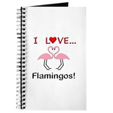 I Love Flamingos Journal