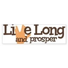 Live Long and Prosper Bumper Bumper Sticker