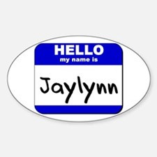 hello my name is jaylynn Oval Decal