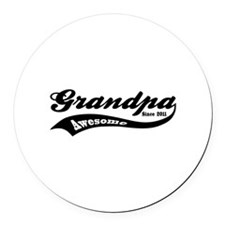 Awesome Grandpa Since 2011 Round Car Magnet