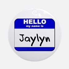 hello my name is jaylyn  Ornament (Round)
