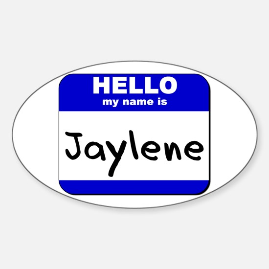 hello my name is jaylene Oval Decal