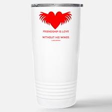 Friendship is Love Travel Mug