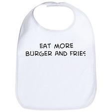 Eat more Burger And Fries Bib