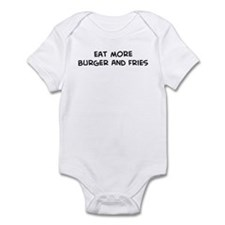 Eat more Burger And Fries Infant Bodysuit