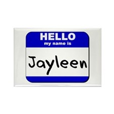 hello my name is jayleen Rectangle Magnet