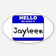 hello my name is jayleen Oval Decal