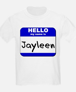 hello my name is jayleen T-Shirt