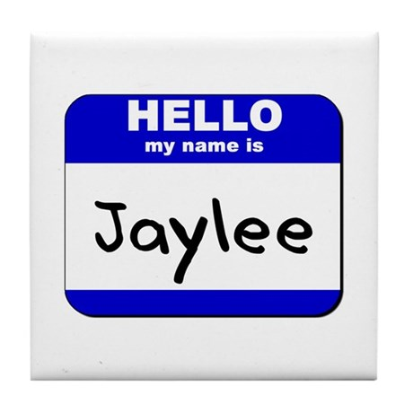 hello my name is jaylee Tile Coaster