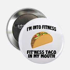 """I'm Into Fitness...Fit'Nes 2.25"""" Button (100 pack)"""