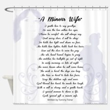 A Coal Miner's Wife Shower Curtain
