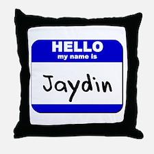 hello my name is jaydin  Throw Pillow