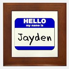 hello my name is jayden  Framed Tile