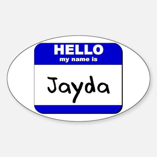 hello my name is jayda Oval Decal