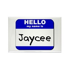 hello my name is jaycee Rectangle Magnet