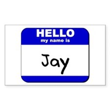 hello my name is jay Rectangle Decal