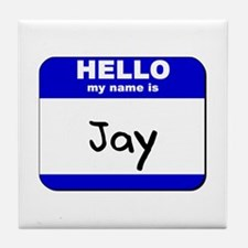 hello my name is jay  Tile Coaster