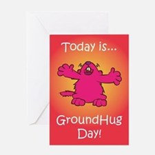 GroundHug Day Greeting Card