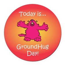 GroundHug Day Round Car Magnet