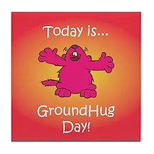 GroundHug Day Tile Coaster