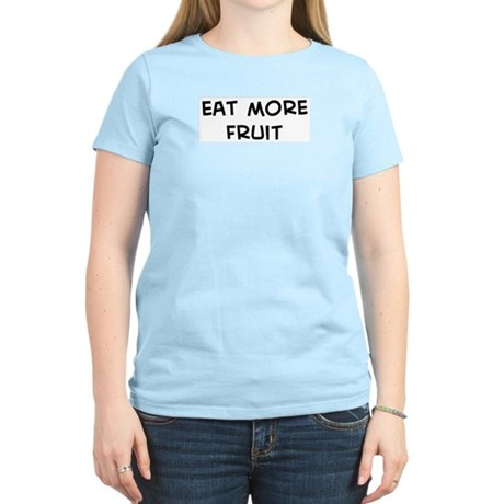 Eat more Fruit Women's Light T-Shirt