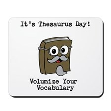 Its Thesaurus Day! Mousepad