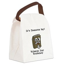 Its Thesaurus Day! Canvas Lunch Bag