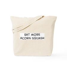Eat more Acorn Squash Tote Bag