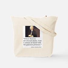 His Gracious Presence Tote Bag
