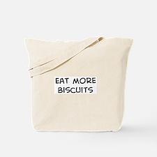 Eat more Biscuits Tote Bag