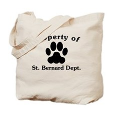Property Of St. Bernard Dept Tote Bag