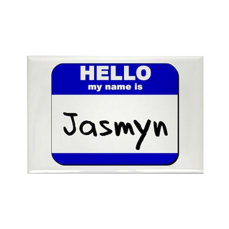 hello my name is jasmyn Rectangle Magnet