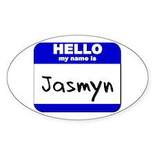 hello my name is jasmyn Oval Decal