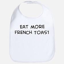 Eat more French Toast Bib