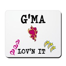 GMA AND LOVN IT Mousepad