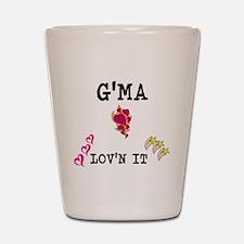 GMA AND LOVN IT Shot Glass