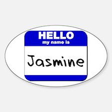 hello my name is jasmine Oval Decal