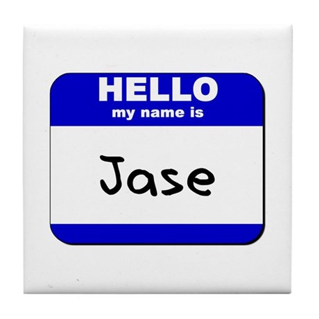hello my name is jase Tile Coaster