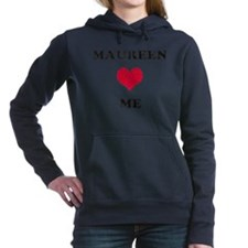 Maureen Loves Me Hooded Sweatshirt