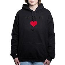 Michelle Loves Me Hooded Sweatshirt