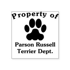 Property Of Parson Russell Terrier Dept Sticker