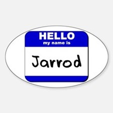 hello my name is jarrod Oval Decal