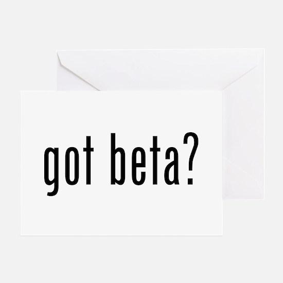 Got Beta? Greeting Card