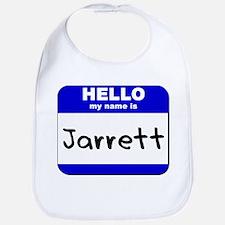 hello my name is jarrett  Bib