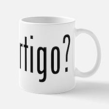 Got Vertigo? Mug