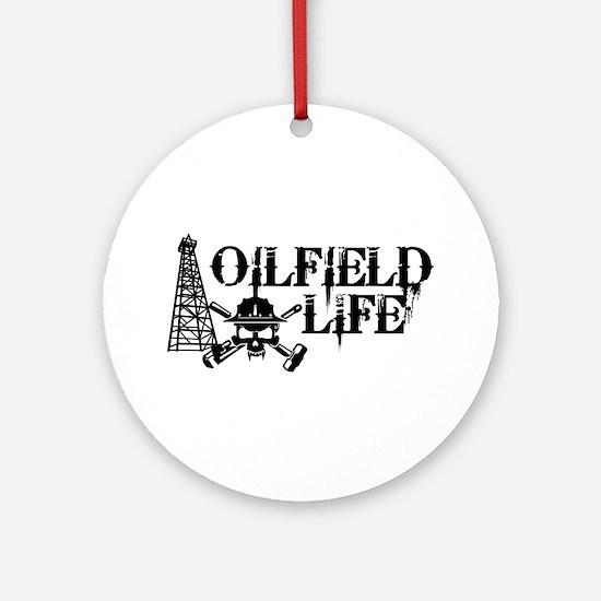 oilfieldlife2 Ornament (Round)