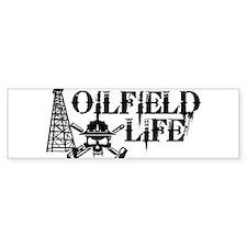 oilfieldlife2 Bumper Bumper Sticker