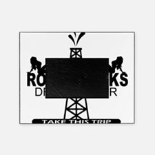 Roughnecks Drill Deeper Picture Frame