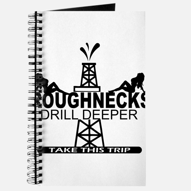 Roughnecks Drill Deeper Journal